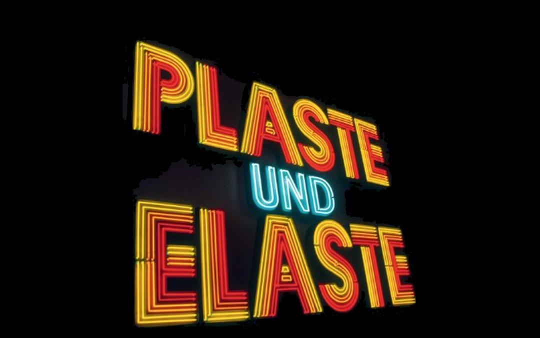 PLASTE UND ELASTE